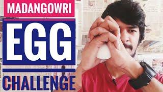 Egg Challenge | Tamil | Madan Gowri | MG Vlog 12 | Unbreakable Egg