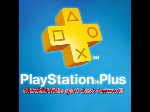 PS+ sharen/ auf allen Accounts haben ( Playstation Plus )