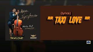 wally  seck TAXI LOVE (lyrics)