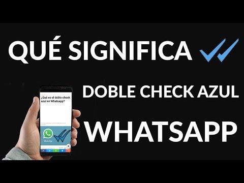 Doble Check Azul en WhatsApp ¿Qué es?