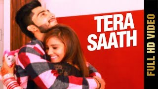 New Punjabi Song TERA SAATH (Full Song) | GAGAN MALLAH | ELAHI SOHAL | Latest Punjabi Songs 2017