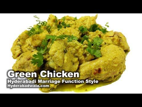 Green Chicken - Hyderabadi Marriage Function Style Recipe Video -  How to Make Dum ka Hara Murgh