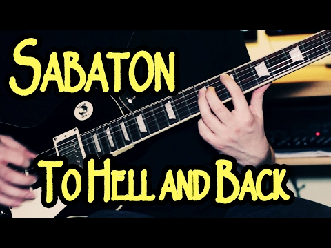 Sabaton - To Hell and Back (Guitar Cover)