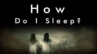 How do I Sleep? (Original Creepypasta) [ANIMATED]