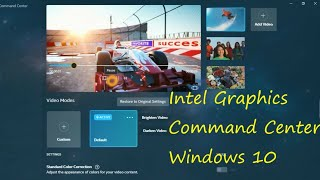 Intel Graphics Command Center app for Windows 10 || Official App || Intel Core Platform