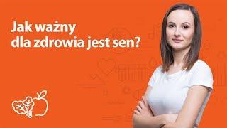 Jak ważny  dla zdrowia jest sen? | Kamila Lipowicz | Porady dietetyka klinicznego