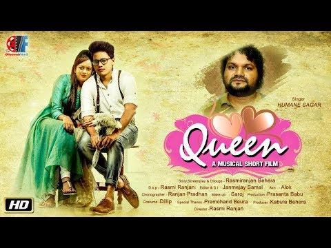 QUEEN//HUMANE SAGAR//MUSICAL SHORT FILM//OFFICIAL VIDEO//OLLYWOOD FILMS//ODIA FILM