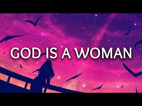 Ariana Grande ‒ God is a woman (Lyrics)