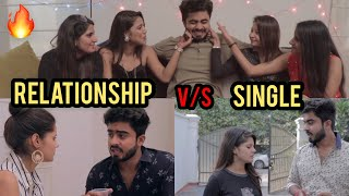 SINGLE VS RELATIONSHIPS || HALF ENGINEER