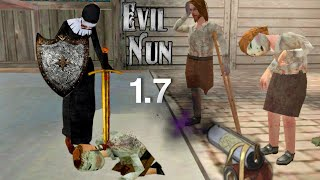 Evil nun new Sword And New Weapons to battle Evil nun|| Evil nun 1.7.0|| DREAM MODE AND MODIFICATION
