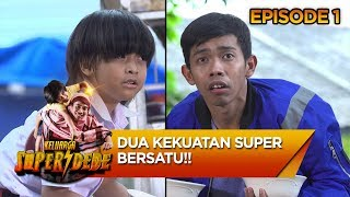 KUEREEENNN! Dua Kekuatan Super Bersatu - Keluarga Super Dede Eps 1