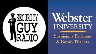 "Debate 3 of 5 with Webster University | ""Suspicious Packages & Bomb Threat Procdures"""