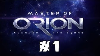 Let's Play the NEW Master of Orion! - Part 1