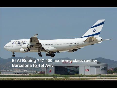 El Al Boeing 747-400 economy class review Barcelona to Tel Aviv