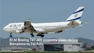 El Al Boeing 747-400 economy class review Barcelona to Tel Aviv