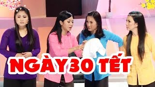 Hài Kịch Mới Nhất | Chuyện Ngày 30 Tết Full HD | Liveshow Hài Hải Ngoại Hay Nhất 2020