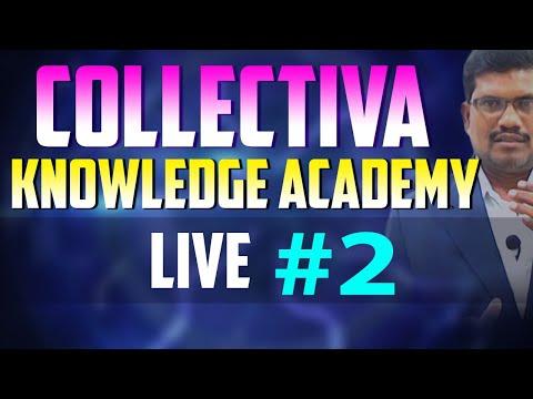 Live #2 ||  Collectiva Knowledge Academy