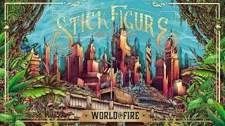 "Stick Figure – ""World on Fire"" (Full Album)"