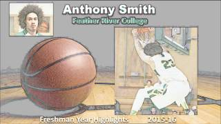 Anthony Smith Mixtape - Feather River College Freshman Year