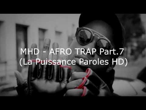 MHD - Afro Trap La puissance Part.7...