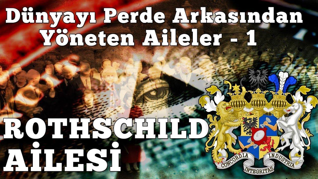 Dünyayı Yöneten Gizemli Aileler 1bölüm Rothschild Ailesi Youtube