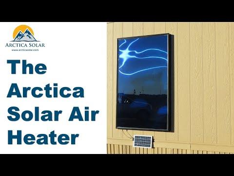 Arctica Solar Air Heater Introduction