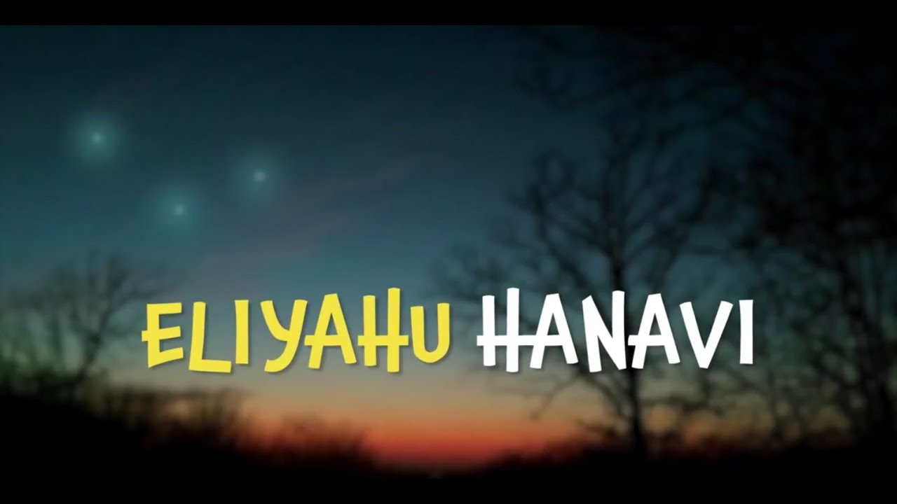 eliyahu hanavi havdalah song lyrics song elijah prophet youtube