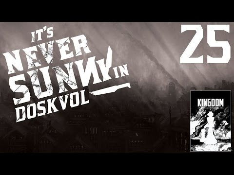 Kingdom RPG | It's Never Sunny in Doskvol ep 25