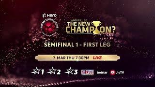 HERO ISL SEMI FINALS FIRST LEG PROMO