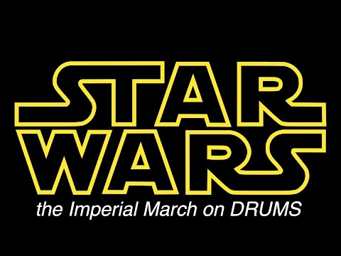 Starwars - The Imperial March on Drums (Darth Vader's Theme)