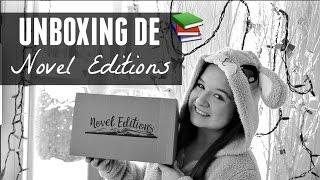 Unboxing de la boîte Novel Editions!