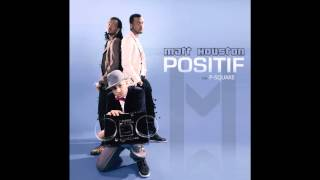 P-Square - Matt Houston Ft. P-Square  E No Easy Remix (French Version)