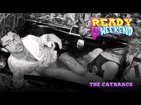 The Cataracs- Ready 4 The Weekend ft. Icona Pop [OFFICIAL] [HD]