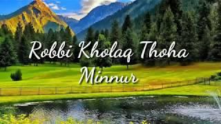 Download Mp3 Lagu Robbi Kholaq Thoha Minnur Beserta Lirik