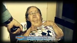 Anã de Itabaianinha descobre que irmão está vivo e o revê depois de trinta anos