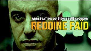 ADBK : Arrestation du Sioniste Braqueur Redoine Faïd !