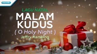 Gambar cover Malam kudus ( O Holy Night ) - Lagu Natal - Jeffry Rambing (with lyric)