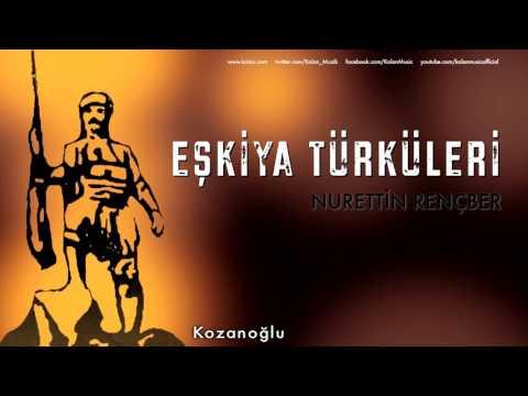 Nurettin Rençber - Kozanoğlu [ Eşkiya Türküleri © 1996 Kalan Müzik ]
