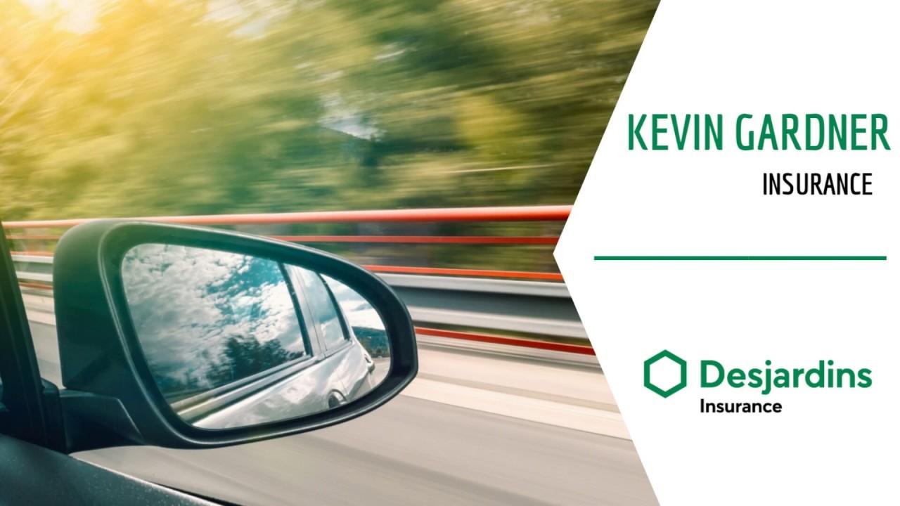 Kevin Gardner Desjardins Insurance Agent Auto Insurance Agency Tour