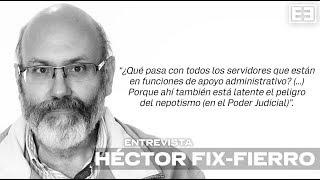 Hector Fix-fierro Habla Sobre Reforma Al Poder Judicial