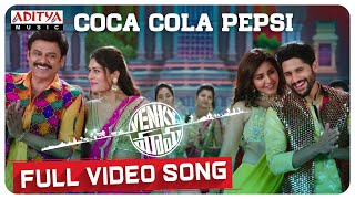 Coca Cola Pepsi Full Video Song | Venky Mama Songs | Venkatesh, NagaChaitanya | Thaman S