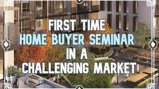 First Time Home Buyer Seminar 4-18-20