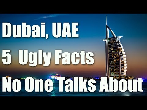 Dubai, UAE - The 5 Dark Truths About Dubai, UAE No One Talks About