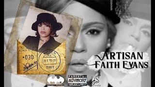 Mc Artisan - Faith Evans (repost)