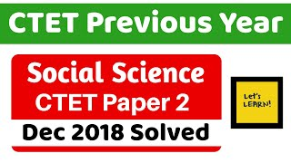 CTET Previous Year Series | Dec 2018 Solved - Social Science for CTET 2019