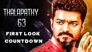 Thalapathy 63 FIRST LOOK Countdown Begins! Thalapathy Vijay | Nayanthara | Atlee