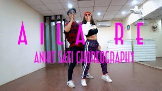 Aila Re | Dance Choreography | Ankit & Akanksha
