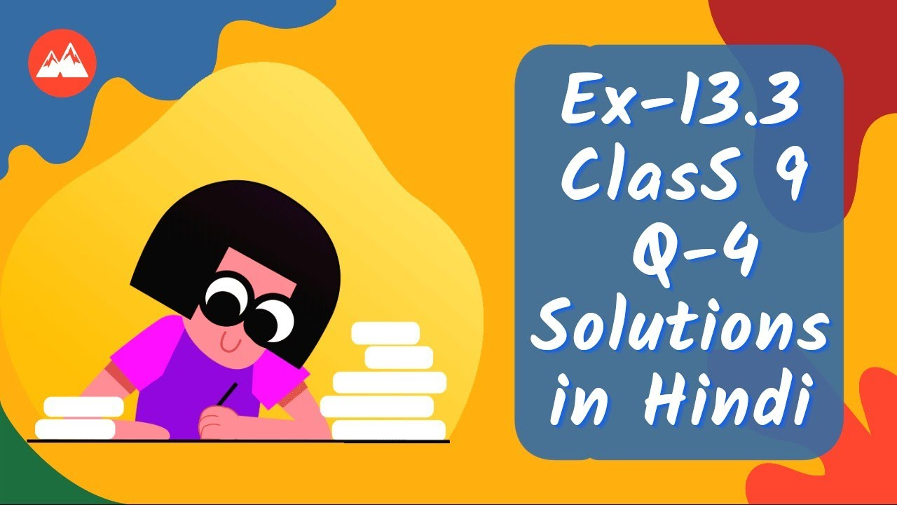 Download ex 13.3 class 9 question 4 Solutions in Hindi