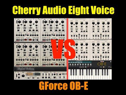 Cherry Audio Eight Voice VS GForce OB-E