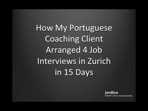 [Interview] How My Portuguese Coaching Client Arranged 4 Job Interviews in Zurich in 15 Days